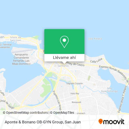 Mapa de Aponte & Bonano OB-GYN Group