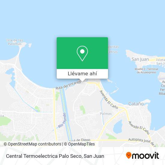 Mapa de Central Termoelectrica Palo Seco