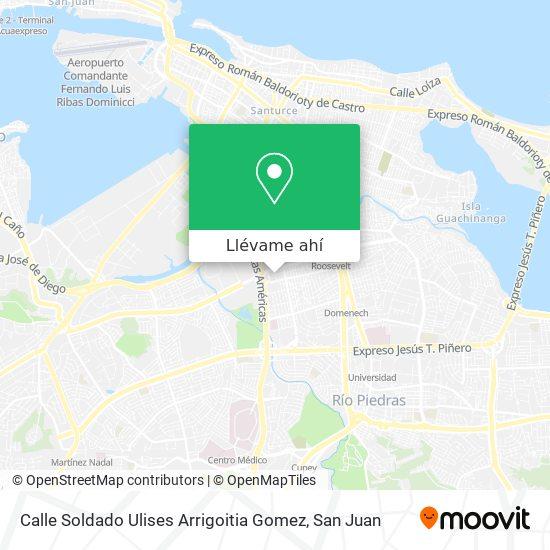 Mapa de Calle Soldado Ulises Arrigoitia Gomez