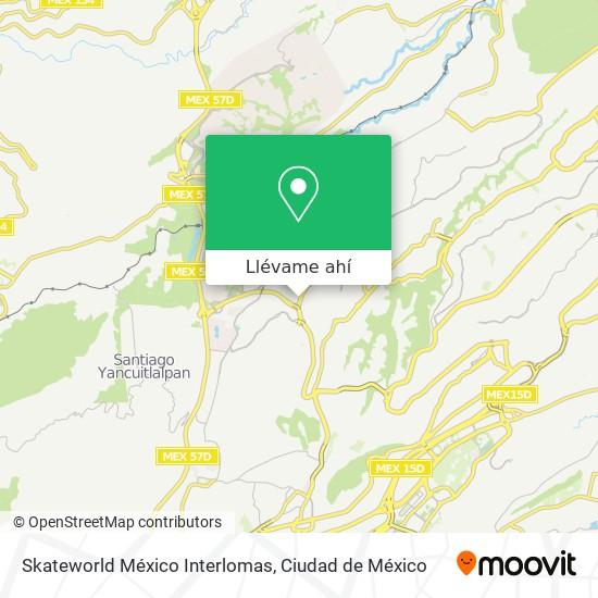 Mapa de Skateworld México Interlomas