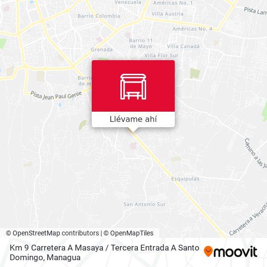 Mapa de Km 9 Carretera A Masaya / Tercera Entrada A Santo Domingo