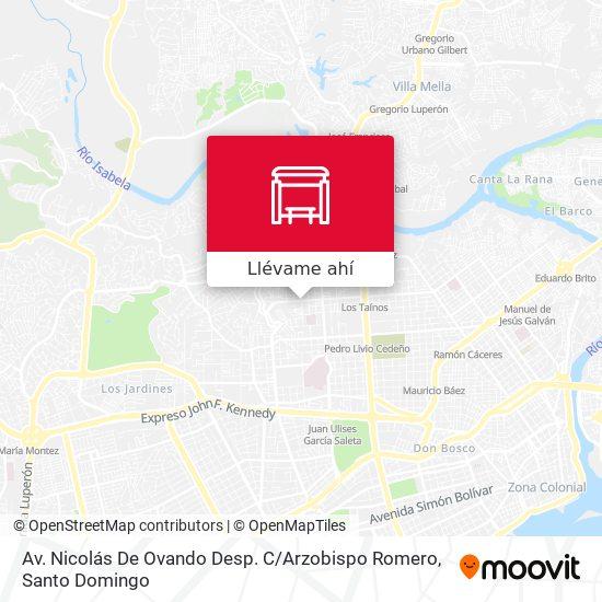 Mapa de Av. Nicolás De Ovando Desp. C / Arzobispo Romero