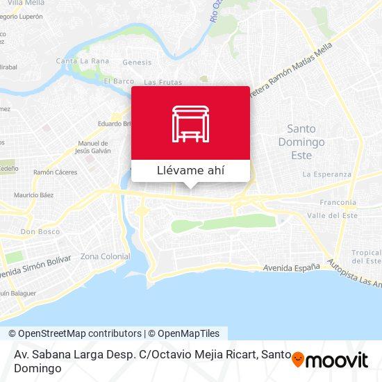 Mapa de Av. Sabana Larga Desp. C / Octavio Mejia Ricart