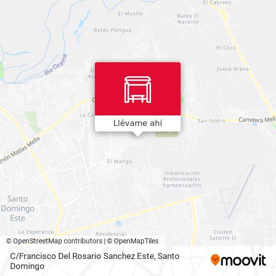 Mapa de C / Francisco Del Rosario Sanchez Este