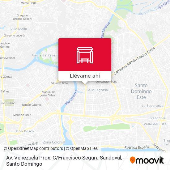 Mapa de Av. Venezuela Prox. C / Francisco Segura Sandoval