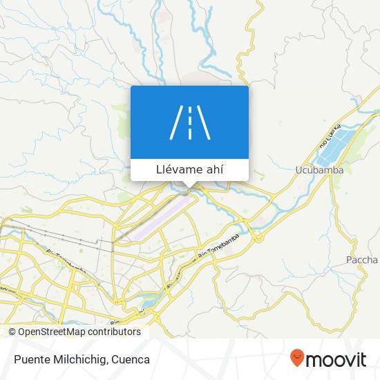 Mapa de Puente Milchichig