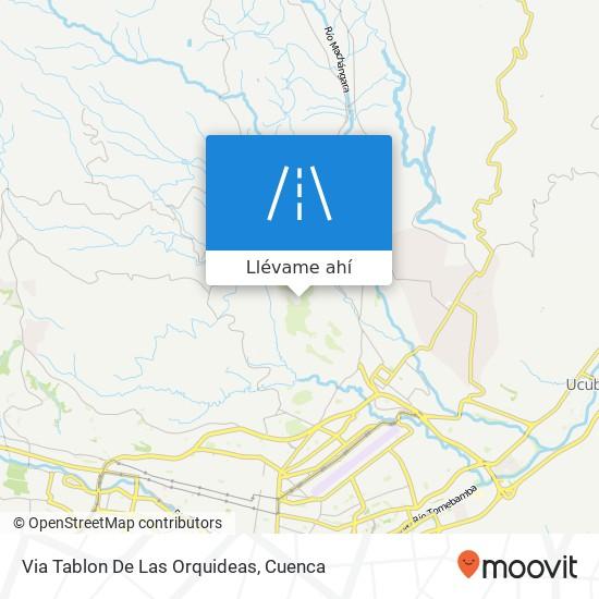 Mapa de Via Tablon De Las Orquideas