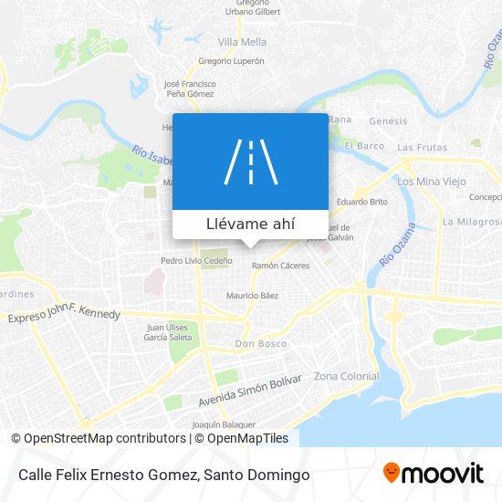 Mapa de Calle Felix Ernesto Gomez