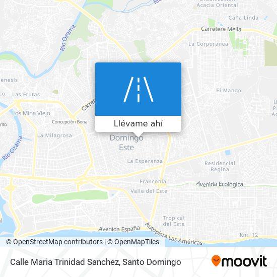 Mapa de Calle Maria Trinidad Sanchez