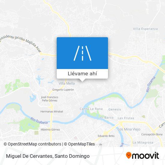 Mapa de Miguel De Cervantes