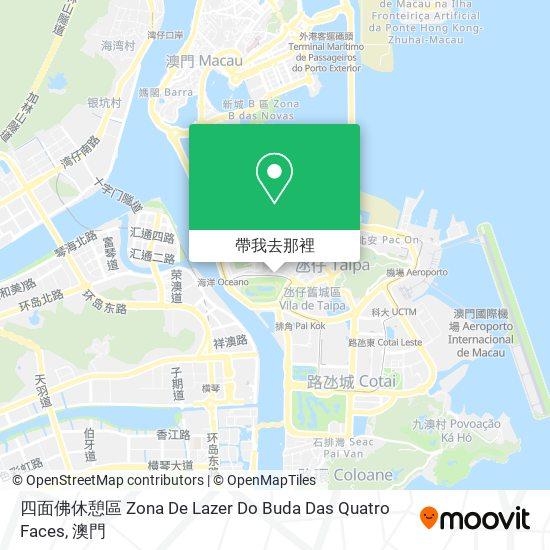 四面佛休憩區 Zona De Lazer Do Buda Das Quatro Faces地圖