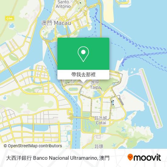 大西洋銀行 Banco Nacional Ultramarino地圖