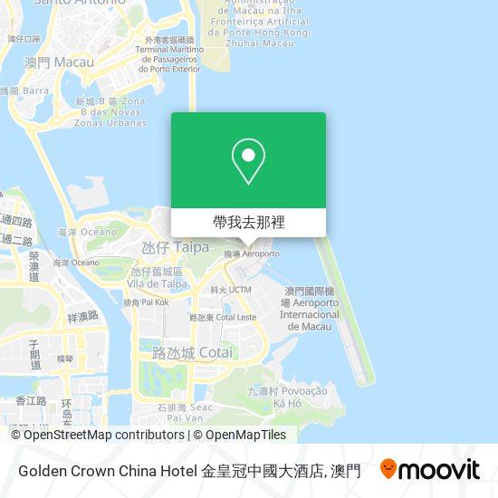 Golden Crown China Hotel 金皇冠中國大酒店地圖