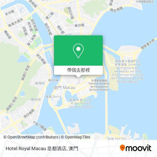 Hotel Royal Macau 皇都酒店地圖
