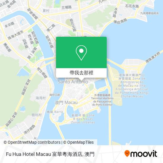 Fu Hua Hotel Macau 富華粵海酒店地圖