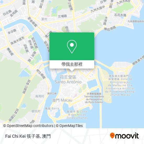 Fai Chi Kei 筷子基地圖