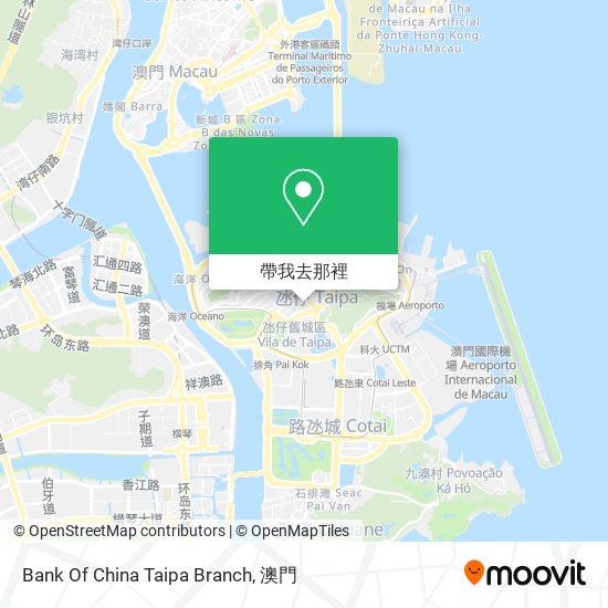 Bank Of China Taipa Branch地圖
