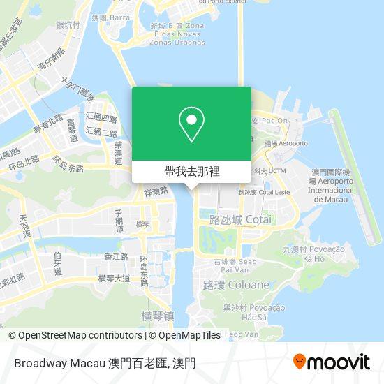 Broadway Macau 澳門百老匯地圖