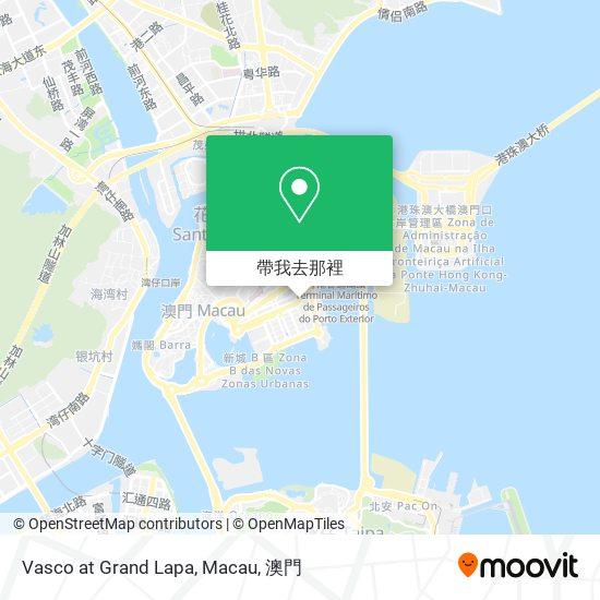 Vasco at Grand Lapa, Macau地圖