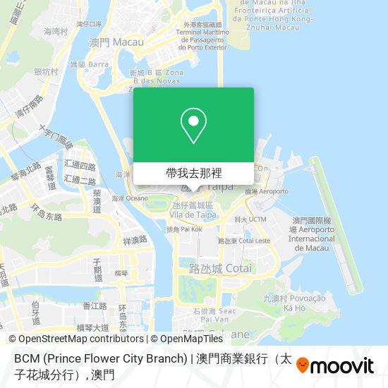BCM (Prince Flower City Branch)   澳門商業銀行(太子花城分行)地圖