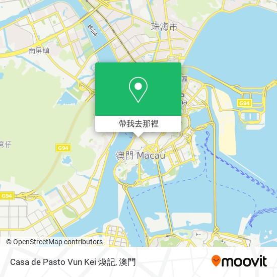 Casa de Pasto Vun Kei 煥記地圖