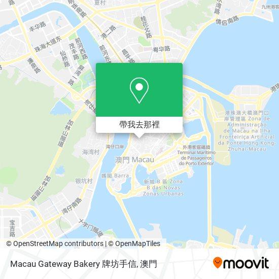 Macau Gateway Bakery 牌坊手信地圖