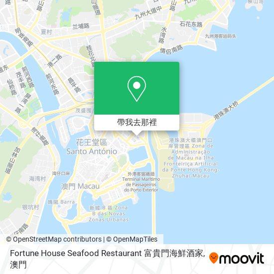 Fortune House Seafood Restaurant 富貴門海鮮酒家地圖