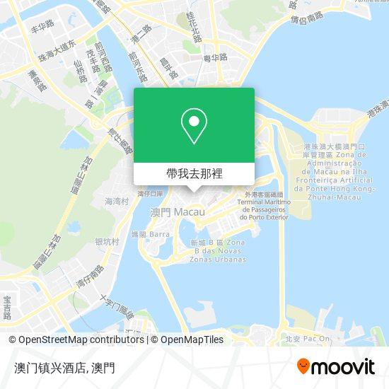 澳门镇兴酒店地圖