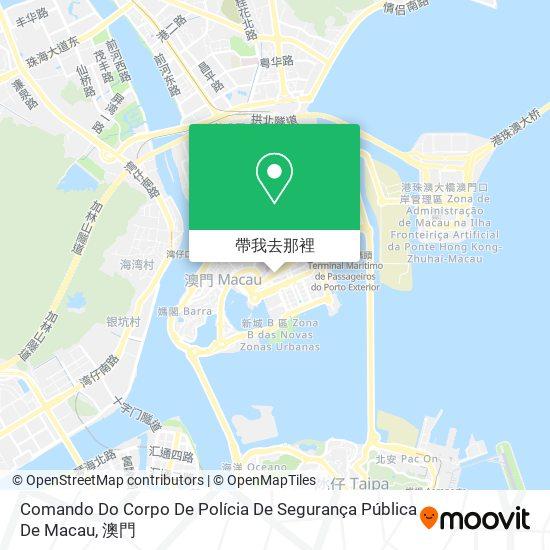 Comando Do Corpo De Polícia De Segurança Pública De Macau地圖