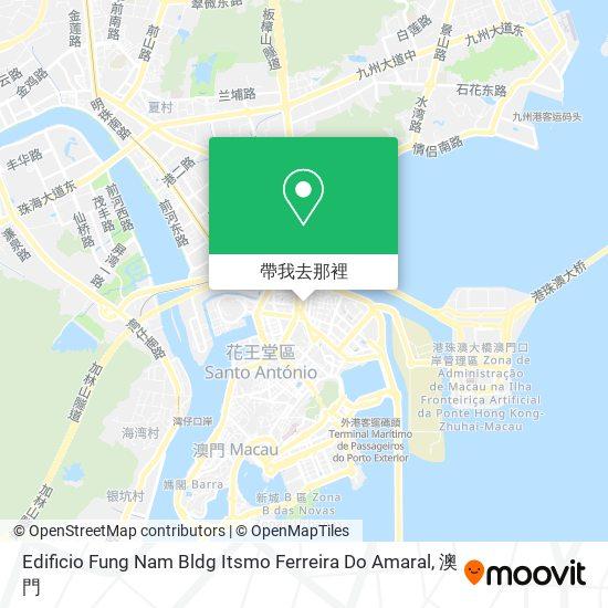 Edificio Fung Nam Bldg Itsmo Ferreira Do Amaral地圖