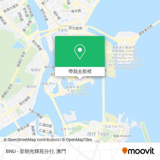 BNU - 皇朝光輝苑分行地圖