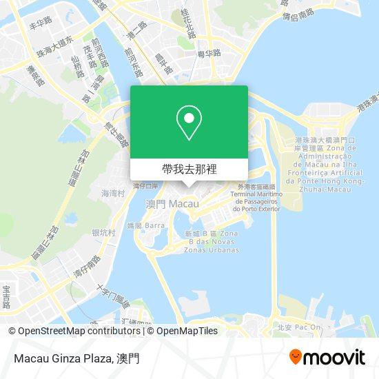 Macau Ginza Plaza地圖