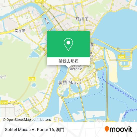 Sofitel Macau At Ponte 16地圖