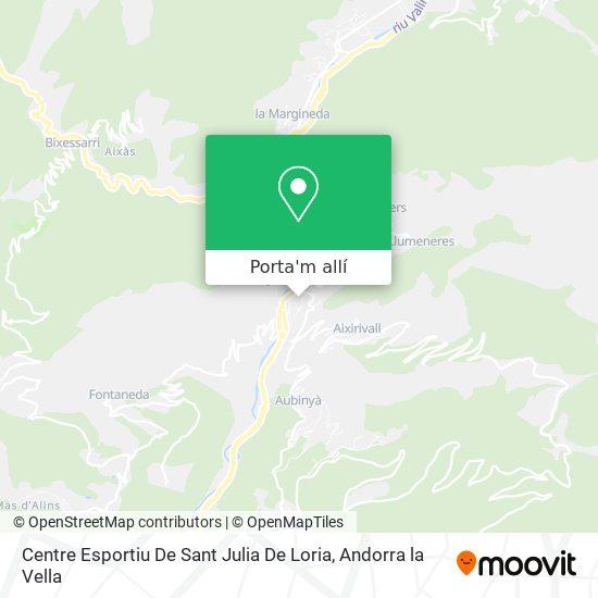 mapa Centre Esportiu De Sant Julia De Loria