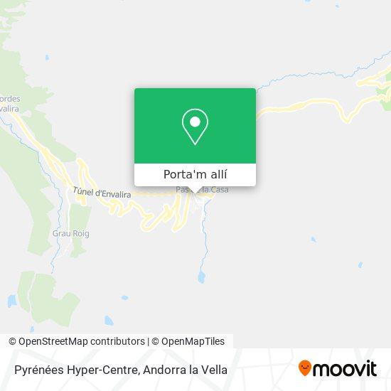 mapa Pyrénées Hyper-Centre
