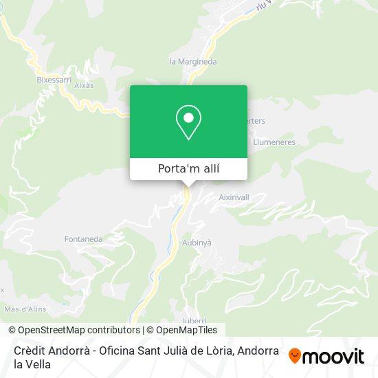 mapa Crèdit Andorrà - Oficina Sant Julià de Lòria