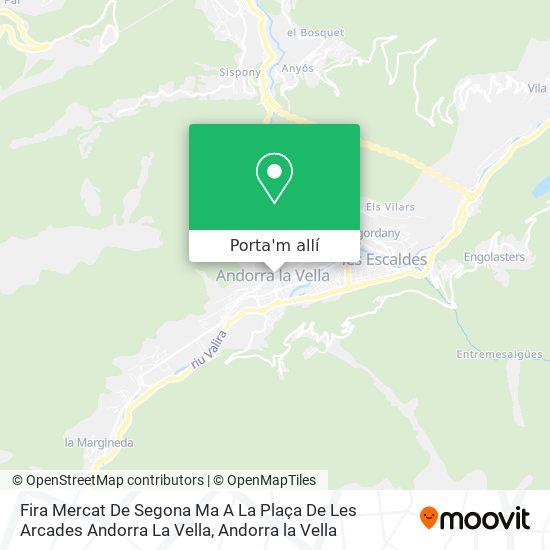 mapa Fira Mercat De Segona Ma A La Plaça De Les Arcades Andorra La Vella