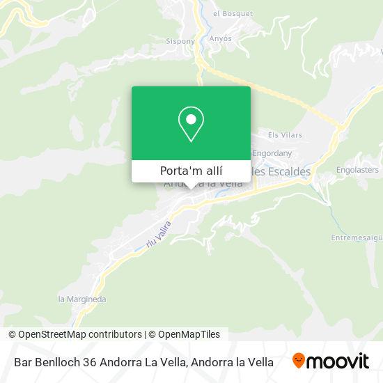 mapa Bar Benlloch 36 Andorra La Vella
