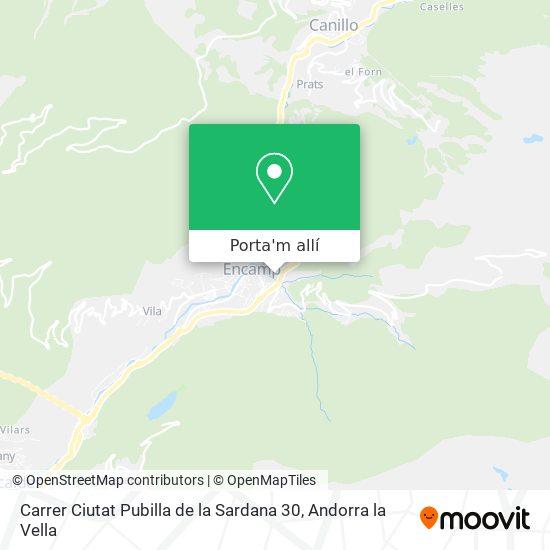 mapa Carrer Ciutat Pubilla de la Sardana 30