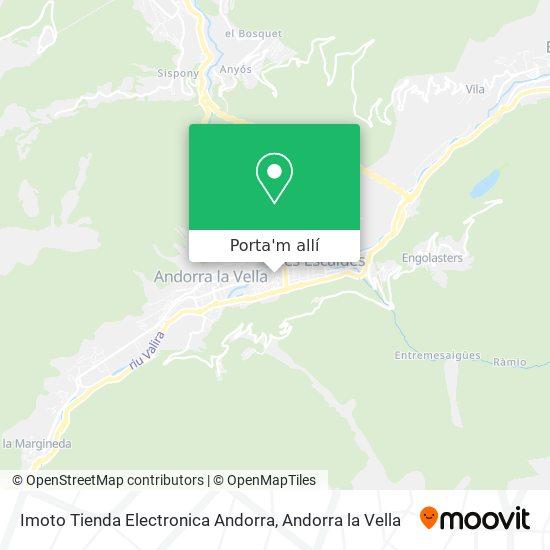 mapa Imoto Tienda Electronica Andorra