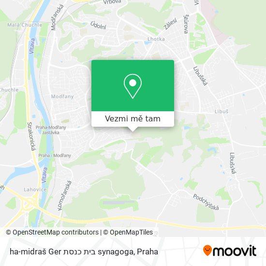 ha-midraš Ger בית כנסת synagoga mapa