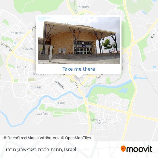 תחנת רכבת באר-שבע מרכז map
