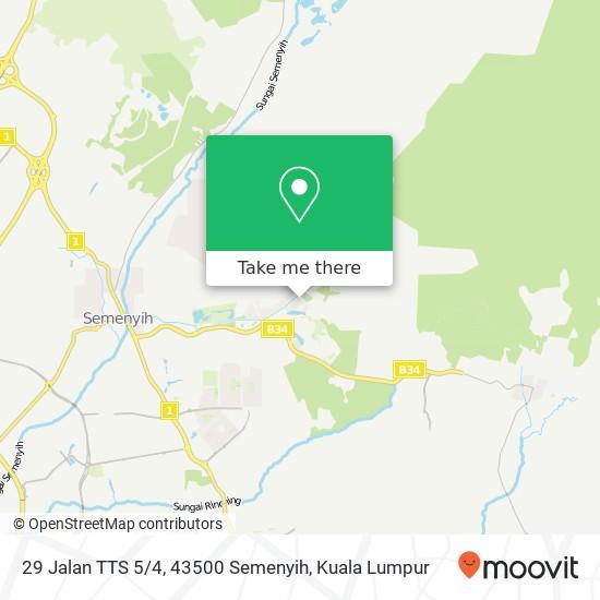 29 Jalan TTS 5 / 4, 43500 Semenyih map