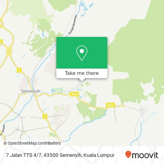 7 Jalan TTS 4 / 7, 43500 Semenyih map