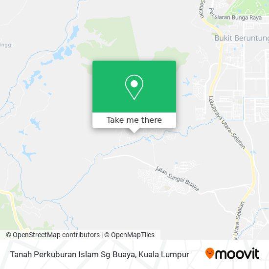 Tanah Perkuburan Islam Sg Buaya地图