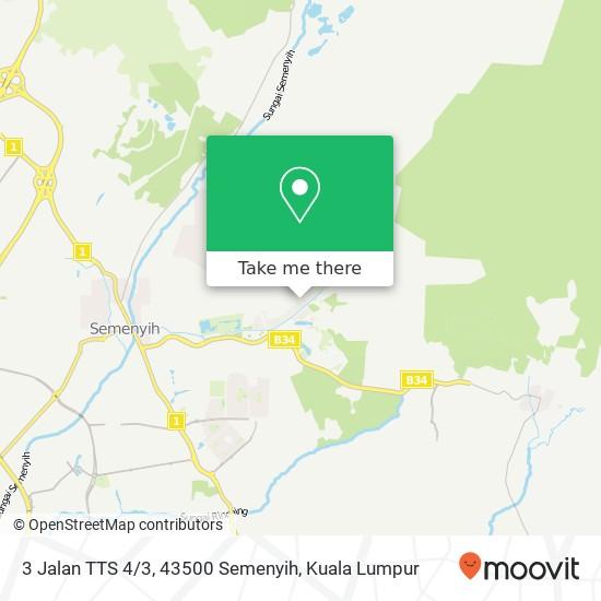 3 Jalan TTS 4 / 3, 43500 Semenyih map
