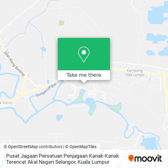 Pusat Jagaan Persatuan Penjagaan Kanak-Kanak Terencat Akal Negeri Selangor map