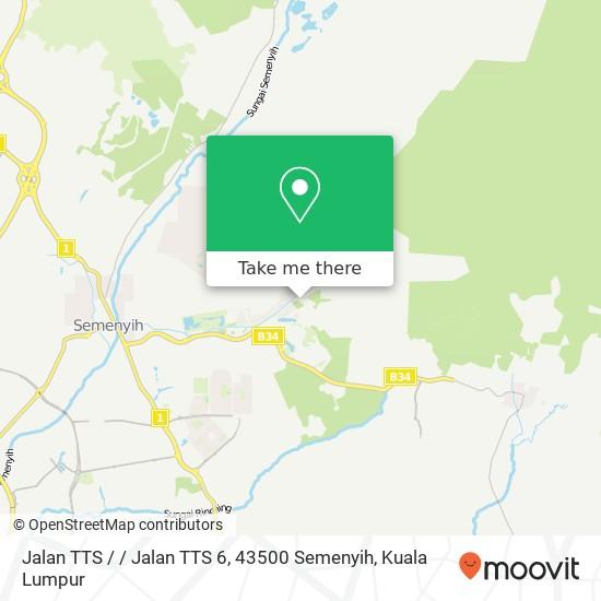 Jalan TTS / / Jalan TTS 6, 43500 Semenyih map