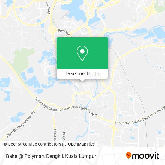 Bake @ Polymart Dengkil map