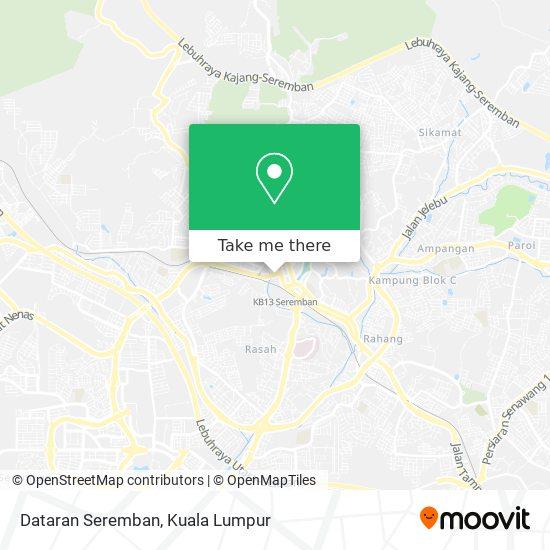 Dataran Seremban地图